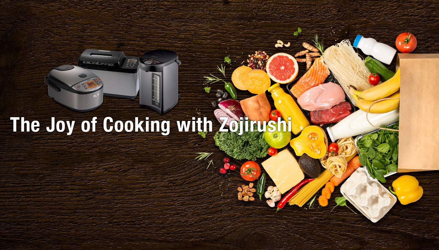 The Joy of Cooking with Zojirushi