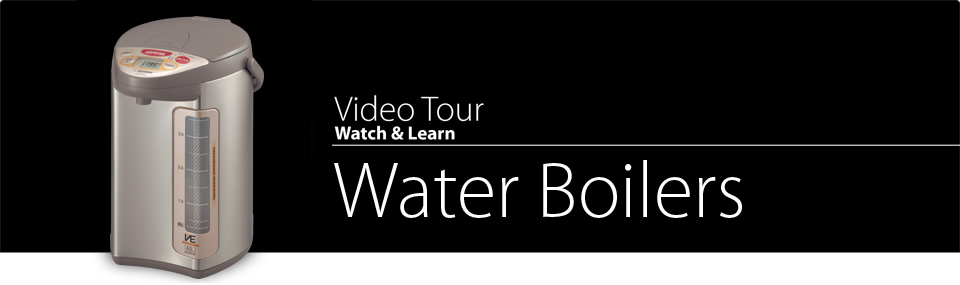 Video Tour Water Boilers