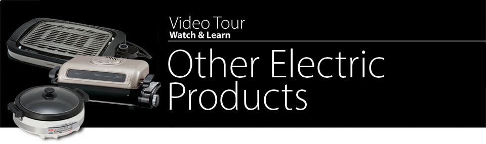 Video Tour Other Electric Products