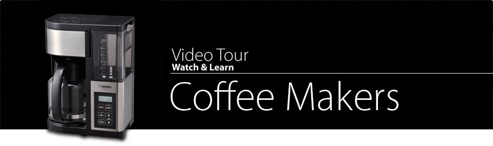 Video Tour Coffee Makers