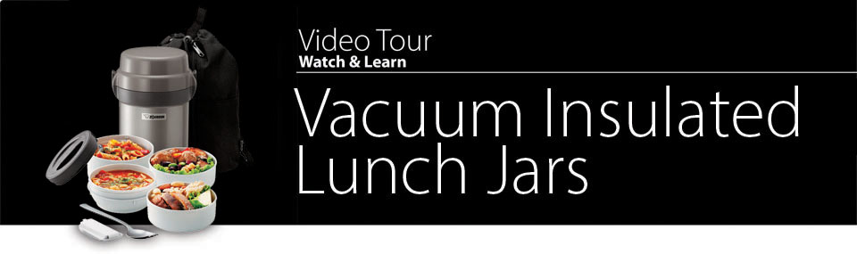 Video Tour Vacuum Insulated Lunch Jars